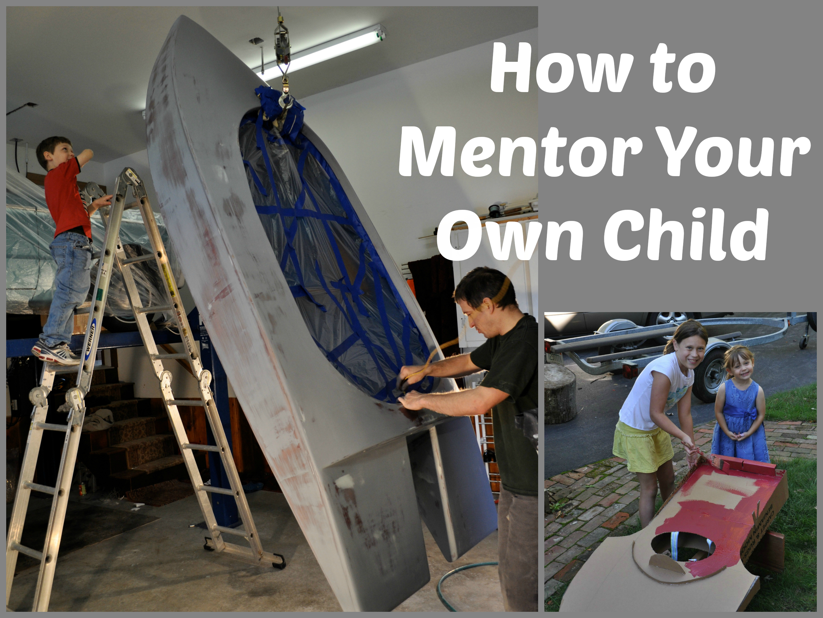 How to Mentor Your Own Child