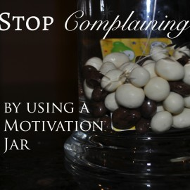 Stop Complaining with a Motivation Jar